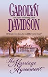 Davidson, Carolyn: The Marriage Agreement (Harlequin Historical)