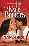 Bridges, Kate: The Engagement