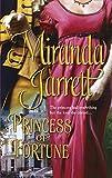 Jarrett, Miranda: Princess of Fortune (Harlequin Historical)