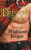 Hale,Deborah: Highland Rogue (Harlequin Historical)