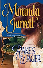 Rake's Wager by Miranda Jarrett