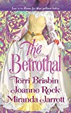 Brisbin, Terri: The Betrothal: The Claiming Of Lady JoannaHighland HandfastA Marriage In Three Acts (Harlequin Historical)
