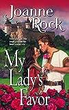 Rock, Joanne: My Lady's Favor (Harlequin Historical)
