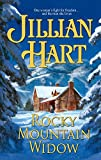 Hart, Jillian: Rocky Mountain Widow (Harlequin Historical Series #765)
