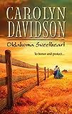 Davidson, Carolyn: Oklahoma Sweetheart (Harlequin Historical)