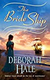 Hale,Deborah: The Bride Ship (Harlequin Historical)