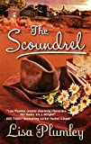 Plumley, Lisa: The Scoundrel (Harlequin Historical)