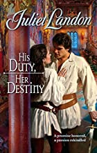 His Duty, Her Destiny by Juliet Landon