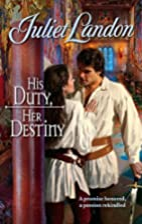 His Duty, Her Destiny by Juliet Landon