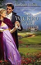 The Wicked Earl by Margaret McPhee