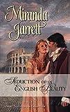 Jarrett, Miranda: Seduction Of An English Beauty (Harlequin Historical)