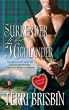 Surrender to the Highlander by Terri Brisbin