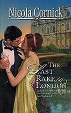 The Last Rake in London by Nicola Cornick