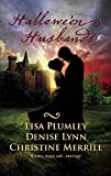 Plumley, Lisa: Hallowe'en Husbands: Marriage At Morrow CreekWedding At WarehavenMaster Of Penlowen (Harlequin Historical)