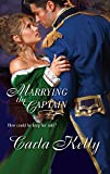 Kelly, Carla: Marrying The Captain (Harlequin Historical)