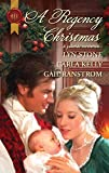 Stone, Lyn: A Regency Christmas: Scarlet RibbonsChristmas PromiseA Little Christmas (Harlequin Historical)