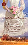 Hart, Jillian: Mail-Order Marriages: Rocky Mountain WeddingMarried in MissouriHer Alaskan Groom (Harlequin Historical)