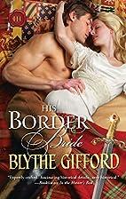 His Border Bride by Blythe Gifford