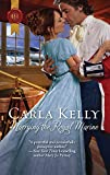 Kelly, Carla: Marrying the Royal Marine (Harlequin Historical)