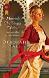 Hale, Deborah: Married: The Virgin Widow (Harlequin Historical)
