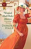 Hale, Deborah: Wanted: Mail-Order Mistress (Harlequin Historical)