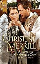 A Regency Christmas Carol by Christine…