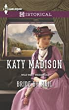 Bride by Mail by Katy Madison