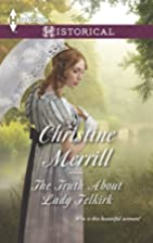 The Truth About Lady Felkirk by Christine…