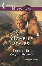 Taming His Viking Woman (Harlequin…