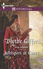Whispers at Court (Royal Weddings) by Blythe…