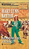 Mary Lynn Baxter: Moonbeams Aplenty (Western Lovers: Denim & Diamonds #19)
