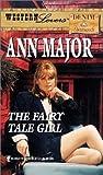 Ann Major: The Fairy Tale Girl (Western Lovers: Denim & Diamonds #21)
