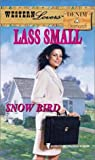 Lass Small: Snow Bird (Western Lovers: Denim & Diamonds #22)