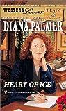 Diana Palmer: Heart of Ice (Western Lovers: Denim & Diamonds #24)