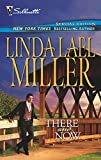 Miller, Linda Lael: There And Now (Bestselling Author Collection) (Silhouette Special Edition Bestselling Author Collection)