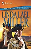Linda Lael Miller: Here And Then (Bestselling Author Collection)