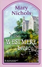 The Westmere Legacy by Mary Nichols