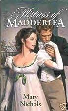 Mistress of Madderlea by Mary Nichols
