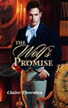 The Wolf's Promise by Claire Thornton