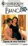 Mccarthy: Esposa De Otro Hombre (Other Man'S Wife) (Bianca)