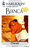 Morris, Richard: Charada (Charade) (Harlequin Bianca (Spanish))