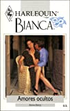 Darcy: Amores Ocultos (Secret Lovers) (Bianca, 226)