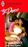 Anne Marie Winston: Reunion De Enamorados (Lovers Meeting) (Deseo, 192) (Spanish Edition)