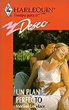 Merline Lovelace: UN Plan Perfecto - Spanish version
