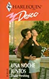 Diane Pershing: Una Noche Juntos (A Night Together) (Deseo, 224) (Spanish Edition)