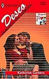 Garbera, Katherine: Un Asunto Del Corazon: (A Matter Of The Heart) (Harlequin Deseo) (Spanish Edition)