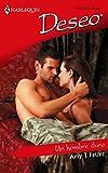 Fetzer, Amy J.: Un Hombre Duro: (A Tough Man) (Harlequin Deseo) (Spanish Edition)