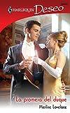 Lovelace, Merline: La Promesa Del Duque: (The Promise of the Duke) (Harlequin Deseo) (Spanish Edition)