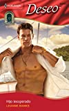 Banks, Leanne: Hijo Inesperado: (Unexpected Son) (Harlequin Deseo) (Spanish Edition)