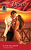 Banks, Leanne: Un Trato Muy Especial: (A Deal Very Special) (Harlequin Deseo) (Spanish Edition)